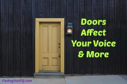 Doors in Feng Shui represent adults voices|Door issues affect you
