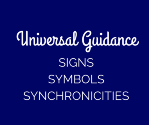 Universal Guidance | signs | symbols | synchronicities |intuition