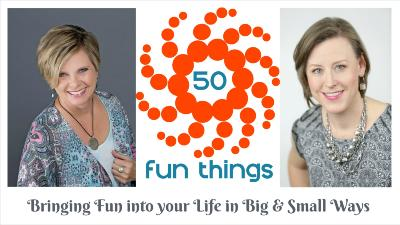 Create your own 50 Fun Things chart |amp up your life | love life