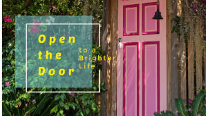 Open the door to a brighter life Free Gift |6 tips to get in flow