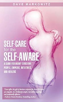 Self Care for the Self Aware by Dave Markowitz book | energy help