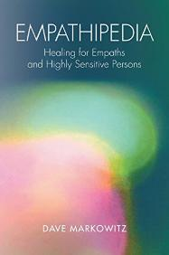 Empathipedia by Dave Markowitz book | self care tools | sensitive