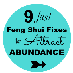 Free Gift  for you | 9 Fast Feng Shui Fixes to Attract Abundance