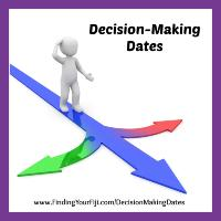 Decision making dates help you increase your success.