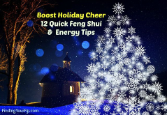 Boost holiday cheer with these 12 quick Feng Shui and Energy Tips